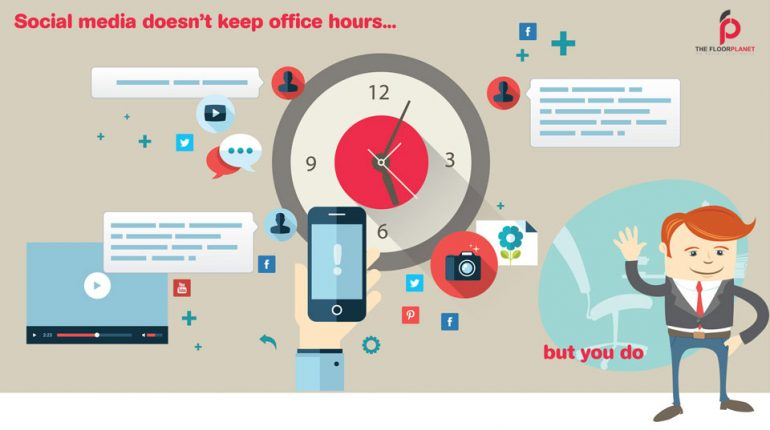 Social Media soesn't keep office hours but you do